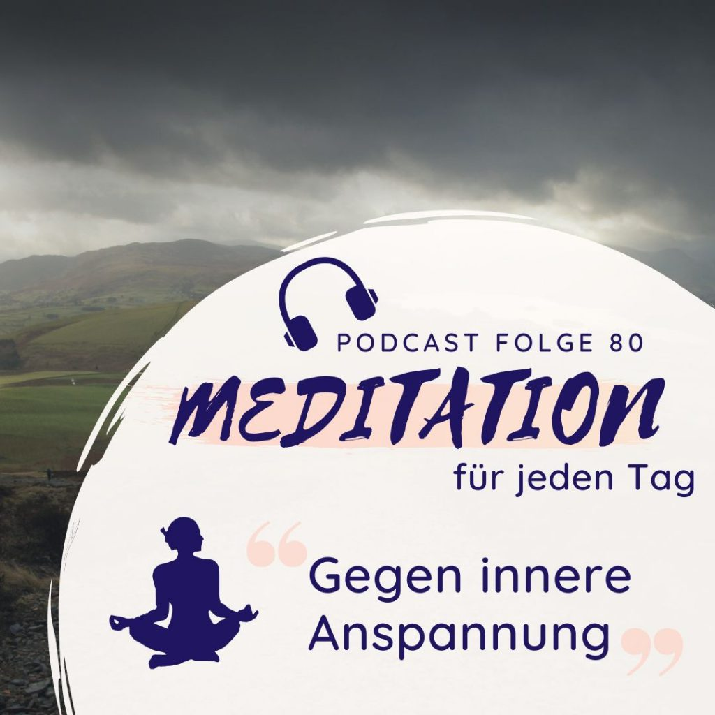 Meditation // Innere Anspannung und Druck abbauen..